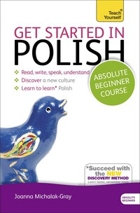 Vignette du livre Get Started in Polish Absolute Beginner Course