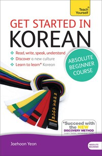Vignette du livre Get Started in Korean Absolute Beginner Course