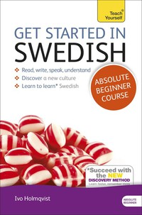 Vignette du livre Get Started in Swedish Absolute Beginner Course