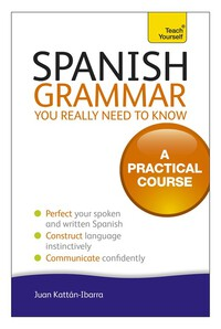 Vignette du livre Spanish Grammar You Really Need To Know