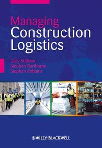 Vignette du livre Managing Construction Logistics