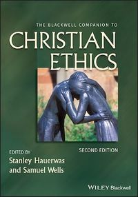 Vignette du livre The Blackwell Companion to Christian Ethics