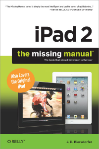 iPad 2: The Missing Manual - J.D. Biersdorfer