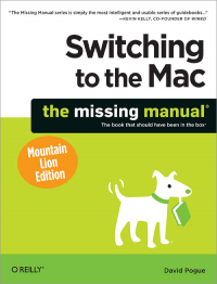 Vignette du livre Switching to the Mac: The Missing Manual, Mountain Lion Edition