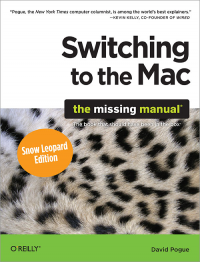 Vignette du livre Switching to the Mac: The Missing Manual, Snow Leopard Edition