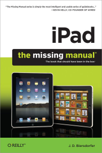 iPad: The Missing Manual - J.D. Biersdorfer