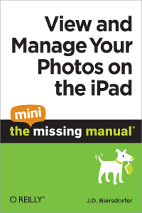 Vignette du livre View and Manage Your Photos on the iPad: The Mini Missing Manual