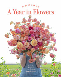 Vignette du livre Floret Farm's A Year in Flowers