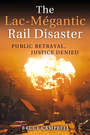 Vignette du livre The Lac-Mégantic Rail Disaster