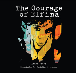 Vignette du livre The Courage of Elfina