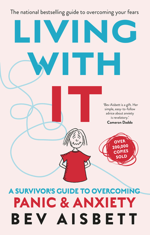 Vignette du livre Living With It: A Survivor's Guide to Overcoming Panic and Anxiety