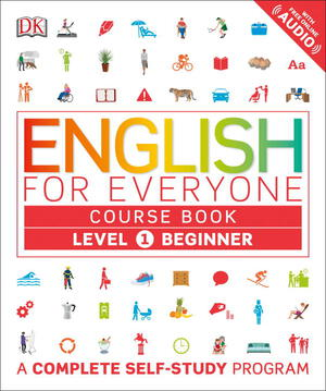 Vignette du livre English for Everyone: Level 1: Beginner, Course Book