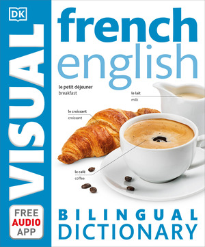 Vignette du livre French English Bilingual Visual Dictionary