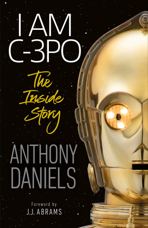 Vignette du livre I Am C-3PO - The Inside Story