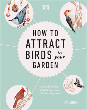 Vignette du livre How to Attract Birds to Your Garden