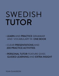 Vignette du livre Swedish Tutor: Grammar and Vocabulary Workbook (Learn Swedish with Teach Yourself)