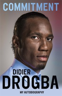 Commitment - Didier Drogba