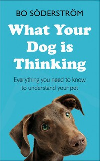 Vignette du livre What Your Dog Is Thinking