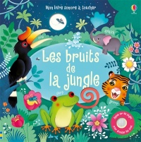 Vignette du livre Les bruits de la jungle