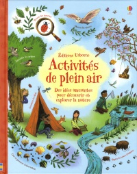 Vignette du livre Activités de plein air - Alice James, Emily Bone, Helen Edmonds, Anna Gould, Briony May Smith