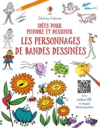 Les personnages de bandes dessinées - Anna Milbourne, Jan McCafferty, Catherine Mackinnon, Howard Allman, Renée Chaspoul