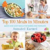 Vignette du livre Top 100 Meals in Minutes