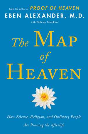Vignette du livre The Map of Heaven - Eben Alexander