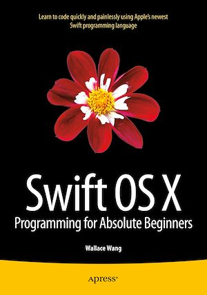 Vignette du livre Swift OS X Programming for Absolute Beginners