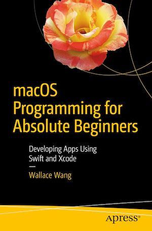 Vignette du livre macOS Programming for Absolute Beginners