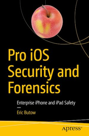 Vignette du livre Pro iOS Security and Forensics