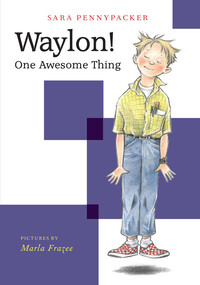 Vignette du livre Waylon! One Awesome Thing