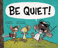 Vignette du livre BE QUIET!