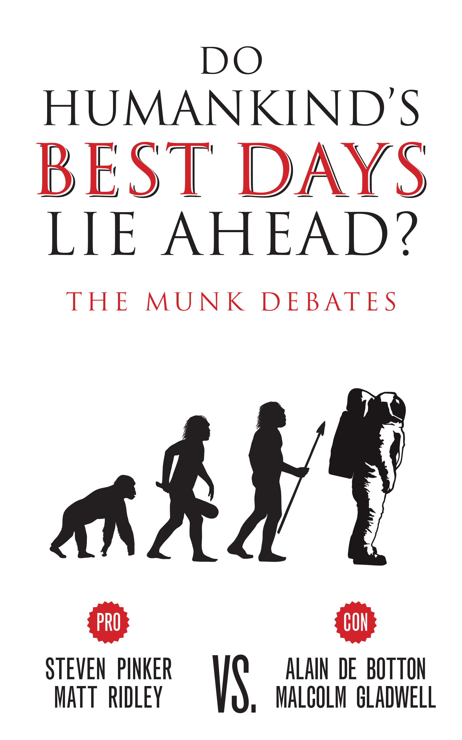 Do Humankind's Best Days Lie Ahead?, Malcolm Gladwell