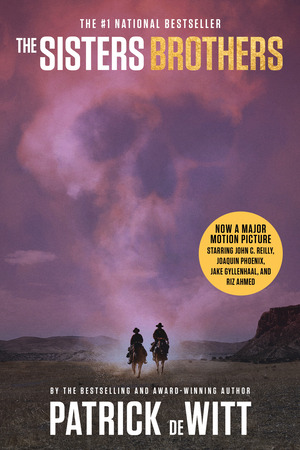 Vignette du livre The Sisters Brothers (Movie Tie-In Edition)