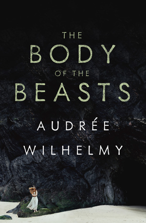 Vignette du livre The Body of the Beasts - Audrée Wilhelmy