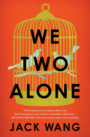 We Two Alone - Jack Wang
