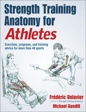 Vignette du livre Strength Training Anatomy for Athletes