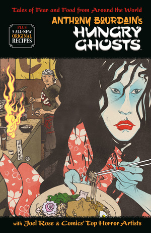 Vignette du livre Anthony Bourdain's Hungry Ghosts