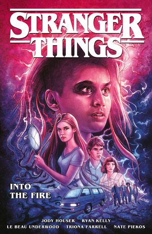 Vignette du livre Stranger Things: Into the Fire (Graphic Novel)