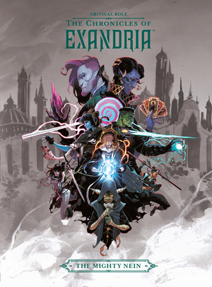 Vignette du livre Critical Role: The Chronicles of Exandria   The Mighty Nein