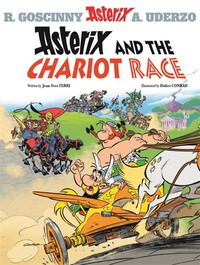 Vignette du livre Asterix: Asterix and the Chariot Race