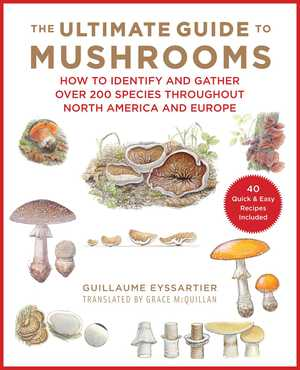 Vignette du livre The Ultimate Guide to Mushrooms