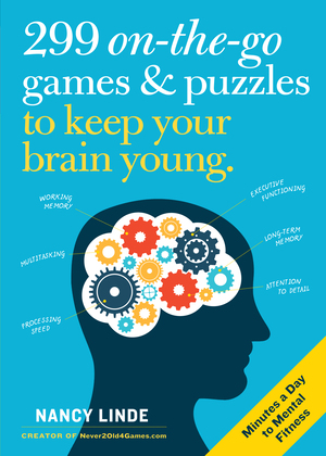 Vignette du livre 299 On-the-Go Games & Puzzles to Keep Your Brain Young