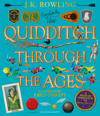 Vignette du livre Quidditch Through the Ages - Illustrated Edition