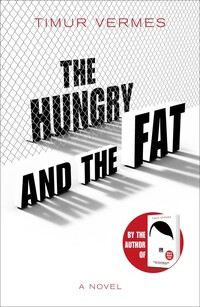 Vignette du livre The Hungry and the Fat