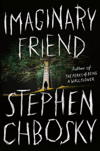 Imaginary Friend - Stephen Chbosky