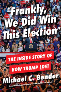 Cover of Frankly, We Did Win This Election