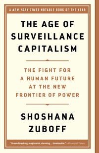 Vignette du livre The Age of Surveillance Capitalism