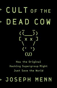 Vignette du livre Cult of the Dead Cow