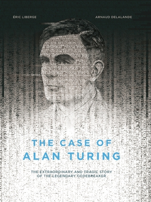 Vignette du livre The Case of Alan Turing